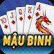 Game Mau Binh Online - Xap Xam by Mau Binh Online