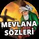 Mevlana Sözleri by Sözler
