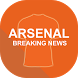Breaking Arsenal News by Perfect Product
