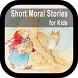Short Moral Stories for Kids by amanahstudio