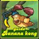 Special Banana Kong Guide by California Ltd