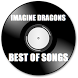 Best Of Imagine Dragons Songs by Devarmur