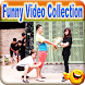 Funny Video Collection by reliance.apps