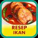 Resep Ikan Pilihan by Dapur Resep