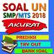 Soal UN SMP MTs 2018 (UNBK)