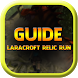Guide Laracroft Relic Run 2016 by Langict