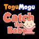 ToguMogu-Catch The Baby