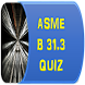 ASME B31.3 QUIZ & Interview QA