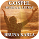 Bruna Karla Mp3 Letras by More Apps Store