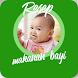 Resep Makanan Bayi by Dapur 12