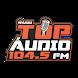 Top Audio FM