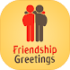 Friendship Photo Greetings