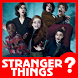 Guess The Stranger Things Quiz Trivia by Flaswok