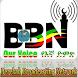 BBN Our Voice የኛው ድምጽ by Ismael Abdulkadir