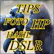 Tips Dan Trick Foto Menggunakan HP Hasil DSLR