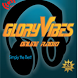 Glory Vibes Radio by Nobex Radio