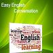 Easy English Conversation