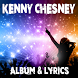 Kenny Chesney - Lyrics by Lyric & Songs