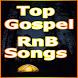 Top Gospel RnB Songs worship by BLACKGOSPELDEV