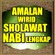 Amalan Wirid Sholawat Nabi by 1001 Hadist Shahih