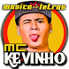 Musica Mc Kevinho Letras Mp3 Funk Brasil 2017 by OST LAGU INDO HITZ