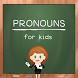 Pronouns For Kids by Jimbl