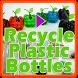 Recycle Plastic Bottles by MahiDev