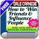 How to Win Friends &Inf People by Media Mobile Labs