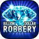 Billion Dollar Robbery Slots by Bluto Games