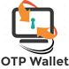 OTP Wallet by Vasu Modekurti
