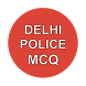 Delhi Police MCQ by rakesh_kumar