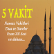 5 Vakit Namaz - Ezan Vakti by 6th Pro