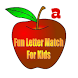 Fun Letter Match for Kids by Nodyce Global LLC