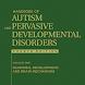 Autism & Pervasive Developmental Disorders 4e