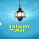 Islam For All by Nyza Tech