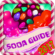 Guide For Candy Crush Soda by salsa decoration