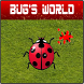 Bug's World by w@w