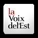 La Voix de l'Est by Groupe Capitales Medias