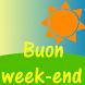 Buon week-end by thanki