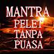 Kumpulan Mantra Pelet Tanpa Puasa by Semoga Bermanfaat