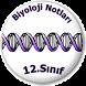 12.Sınıf Biyoloji Ders Notları by Ruhat Can Secereli