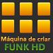 Máquina de criar FUNK by Destaque Apps