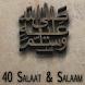 40 Durood o Salaam