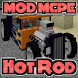 Hot Rod MOD for MCPE by WaterxGames