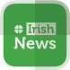 Irish News - Newsfusion by Newsfusion
