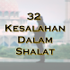 32 Kesalahan Dalam Shalat by Rizz Studio