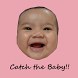 Catch the CUTE Baby by Pelancar Apps
