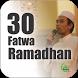 30 Fatwa Ramadhan - Ustad Abdul Somad by Moslem Way