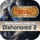Gamer's Guide™ Dishonored 2 by Covet Apps Lab