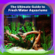 Guide to Freshwater Aquariums by Maximiliano Meza Cruz